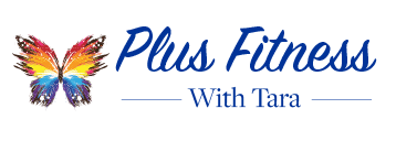 Welcome to Plus Fitness with Tara™